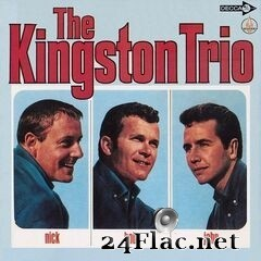 The Kingston Trio - Nick – Bob – John (Expanded Edition) (2019) FLAC