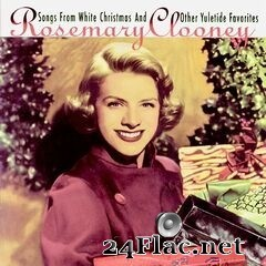 Rosemary Clooney - Songs From A White Christmas And Other Yuletide Favorites! (Remastered) (2019) FLAC