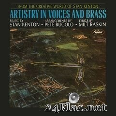 Stan Kenton - Artistry In Voices And Brass (Expanded Edition) (2019) FLAC