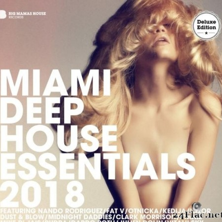 VA - Miami Deep House Essentials 2018 (Deluxe Version) (2018) [FLAC (tracks)]