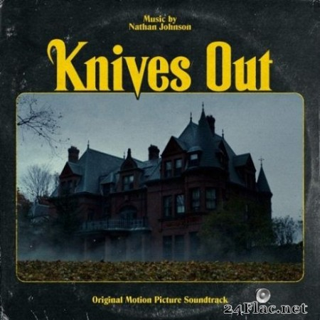 Nathan Johnson - Knives Out (Original Motion Picture Soundtrack) (2019)