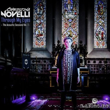 Christina Novelli - Through My Eyes (The Acoustic Sessions Vol. 1) (2019) [FLAC (tracks)]