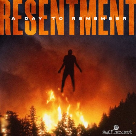 A Day To Remember – Resentment (2019) [24bit Single]