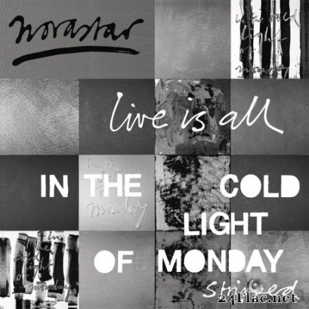 Novastar - Live is All - In The Cold Light of Monday - Stripped (2019) Hi-Res