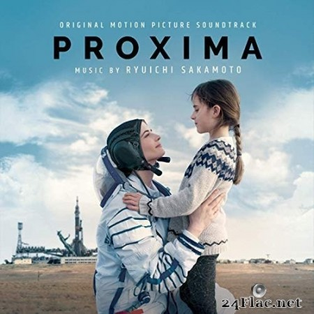 Ryuichi Sakamoto - Proxima (Original Motion Picture Soundtrack) (2019) Hi-Res