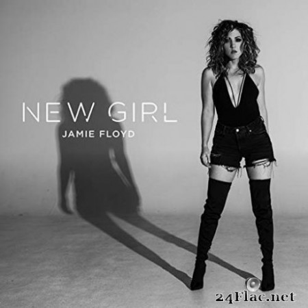 Jamie Floyd - New Girl (2019) FLAC
