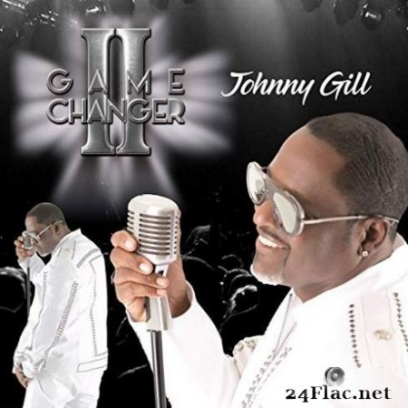 Johnny Gill - Game Changer II (Deluxe Edition) (2019) FLAC