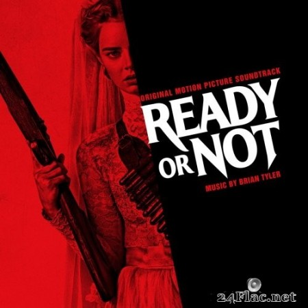 Brian Tyler - Ready or Not (Original Motion Picture Soundtrack) (2019) Hi-Res