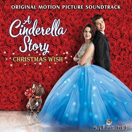 Laura Marano - A Cinderella Story: Christmas Wish (Original Motion Picture Soundtrack) (2019) Hi-Res