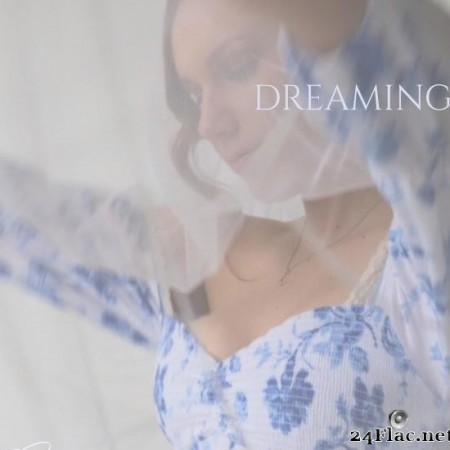 Emily James - Dreaming (2019) [FLAC (tracks)]