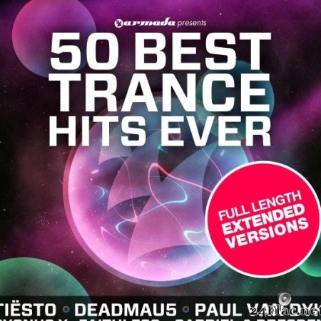 VA - 50 Best Trance Hits Ever - Full Length Extended Versions (2012) [FLAC (tracks)]