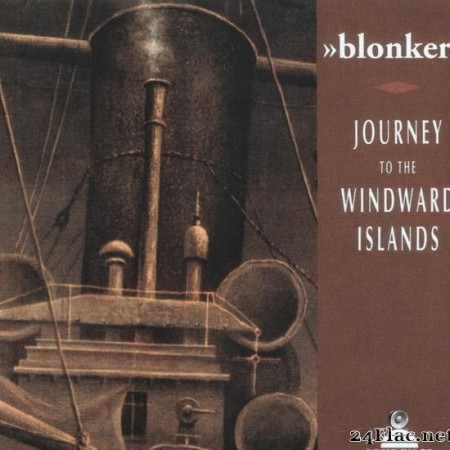Blonker - Journey To The Windward Islands (1995) [FLAC (tracks + .cue)]