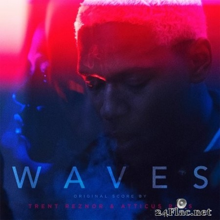 Trent Reznor & Atticus Ross - WAVES (Original Score) (2019) Hi-Res