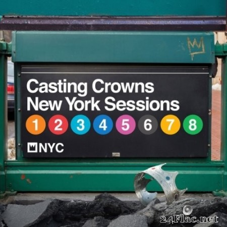 Casting Crowns - New York Sessions (2019) Hi-Res