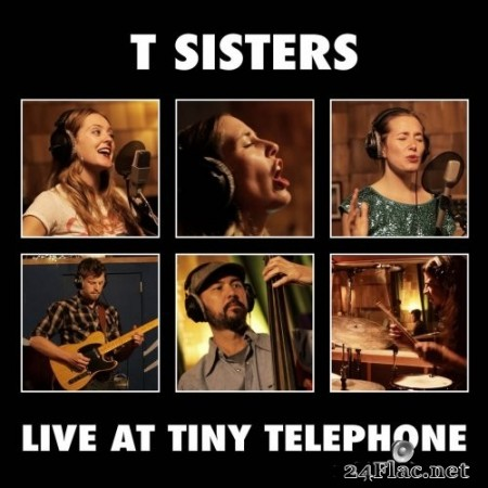 T Sisters - Live at Tiny Telephone (2017/2019) Hi-Res