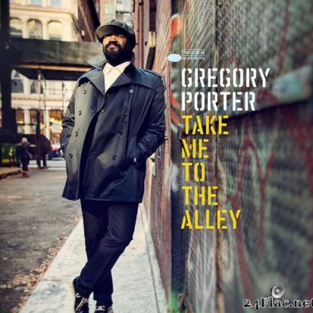 Gregory Porter - Take Me To The Alley (2016) [FLAC (tracks)]