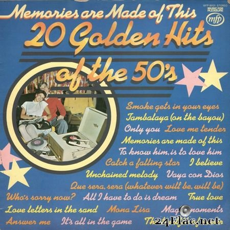 Memories Are Made Of This - 20 Golden Hits Of The 50's (1974) FLAC (image + cue)