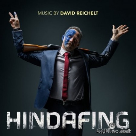 David Reichelt - Hindafing (Original Motion Picture Soundtrack) (2019) Hi-Res