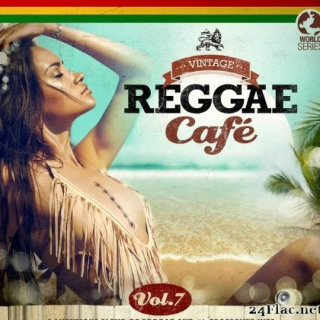 VA - Vintage Reggae Cafe, Vol. 7 (2018) [FLAC (tracks)]
