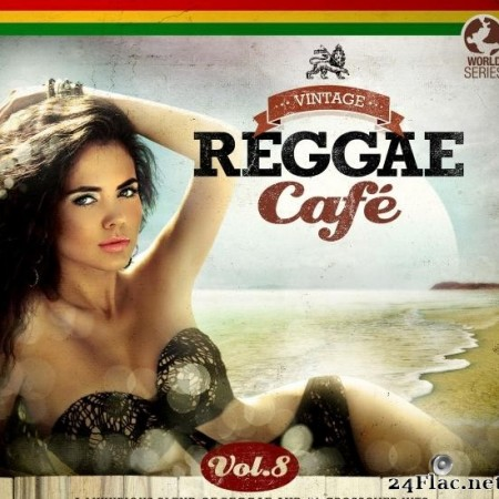 VA - Vintage Reggae Cafe, Vol. 8 (2019) [FLAC (tracks)]
