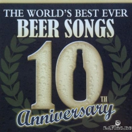 VA - The World's Best Ever Beer Song's 10th Anniversary (2008) [FLAC (tracks + .cue)]