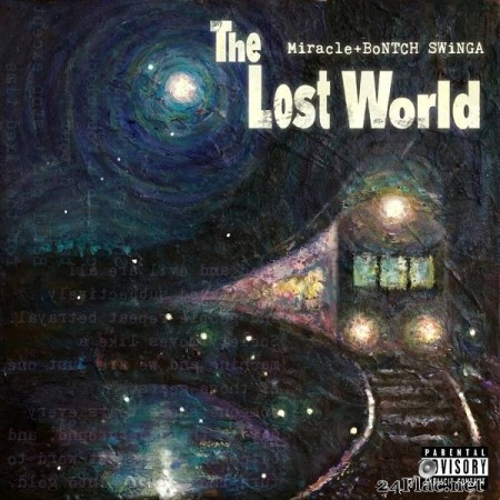 Miracle – The Lost World [2019]