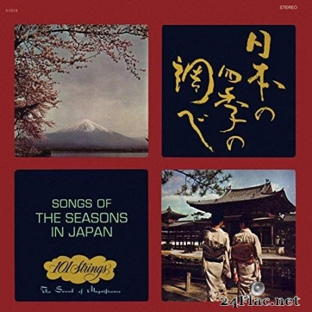 101 Strings Orchestra - Songs of the Seasons in Japan (Remastered from the Original Alshire Tapes) (1966/2019) Hi-Res