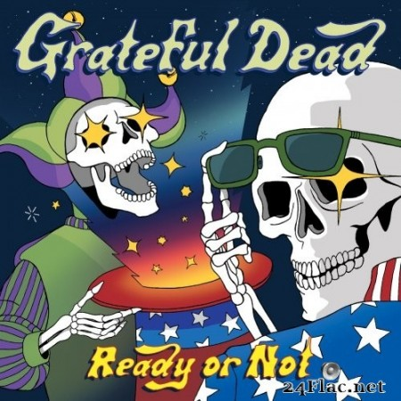 Grateful Dead - Ready or Not (2019) Hi-Res