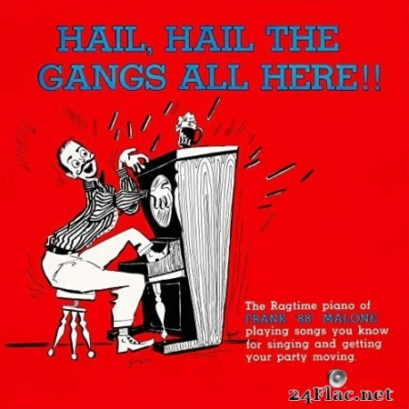Frank 88 Malone - Hail, Hail the Gang's All Here (Remastered from the Original Somerset Tapes) (1956/2019) Hi-Res