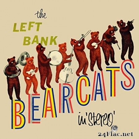The Left Bank Bearcats - The Left Bank Bearcats in Stereo! (Remastered from the Original Somerset Tapes) (1958/2019) Hi-Res