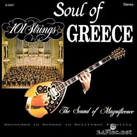 101 Strings Orchestra - The Soul of Greece (Remastered from the Original Alshire Tapes) (1966/2019) Hi-Res