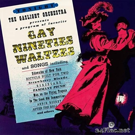 Gaslight Orchestra - Gay Nineties Waltzes (Remastered from the Original Somerset Tapes) (1958/2019) Hi-Res