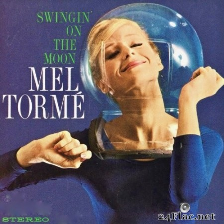 Mel Torme - Swingin' On The Moon (2019) Hi-Res
