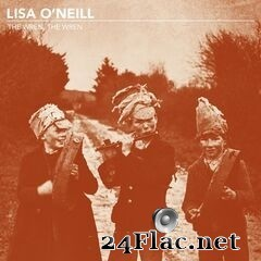 Lisa O'Neill - The Wren, The Wren (2019) FLAC