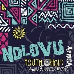 Ndlovu Youth Choir - Africa (2019) FLAC