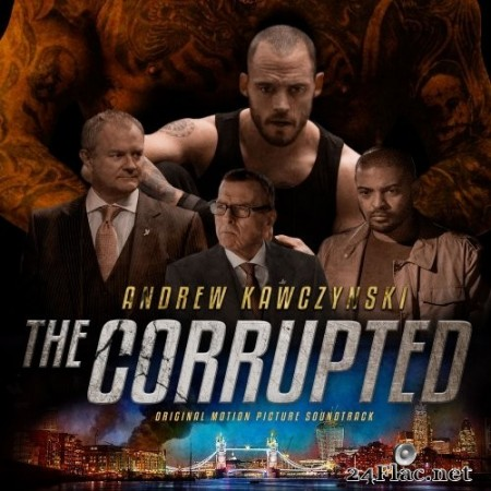 Andrew Kawczynski - The Corrupted (Original Motion Picture Soundtrack) (2019) Hi-Res