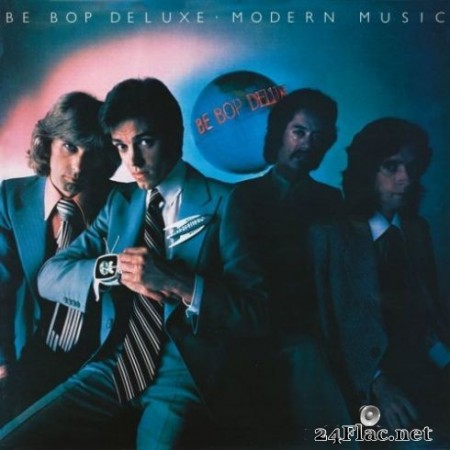 Be Bop Deluxe - Modern Music (Deluxe Edition) (2019)