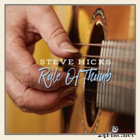 Steve Hicks - Rule of Thumb (2019) Hi-Res