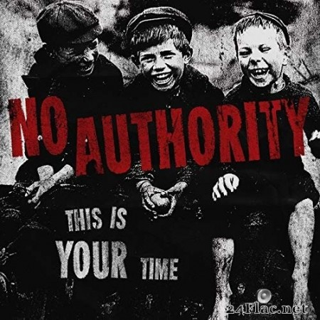 No Authority - This Is Your Time (2019) Hi-Res