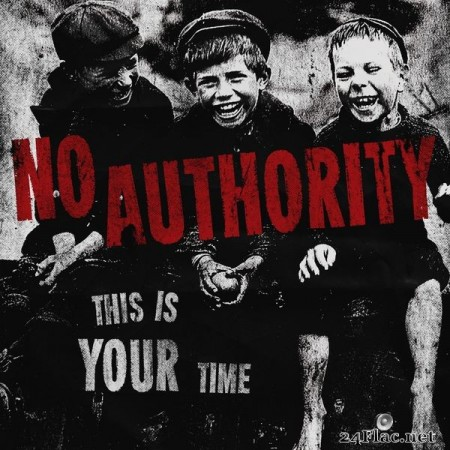 No Authority – This Is Your Time (2019) [24bit Hi-Res]