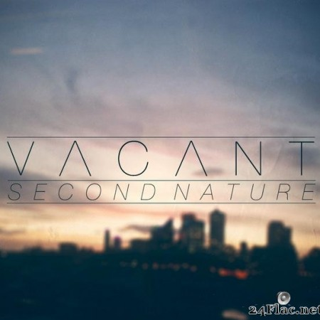 VACANT - Second Nature (2013) [FLAC (tracks)]