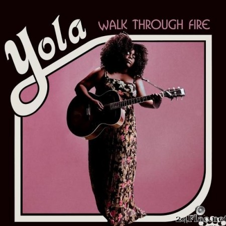 Yola - Walk Through Fire (Deluxe Edition) (2019) [FLAC (tracks)]