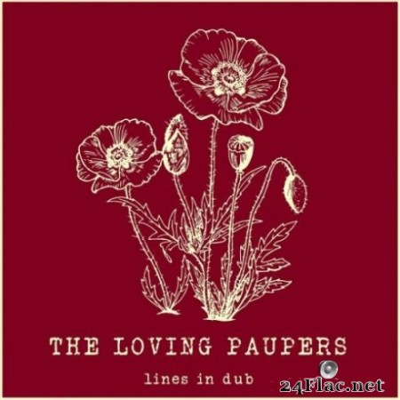 The Loving Paupers - Lines + Dubs (2019)