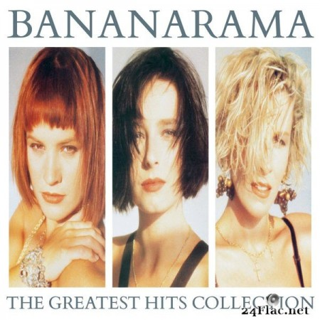 Bananarama – The Greatest Hits Collection (Collector Edition) [2017]