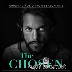 Matthew S. Nelson & Dan Haseltine - The Chosen: Season One (Original Series Soundtrack) (2019) FLAC