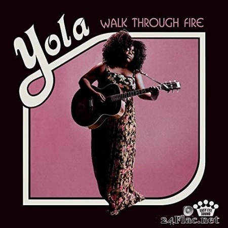 Yola - Walk Through Fire (Deluxe Edition) (2019) Hi-Res + FLAC