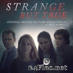 Neil Athale - Strange but True (Original Motion Picture Soundtrack) (2019) FLAC