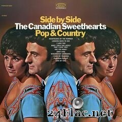 The Canadian Sweethearts - Side By Side / Pop & Country (Expanded Edition) (2019) FLAC