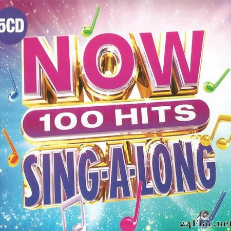 VA - Now 100 Hits Sing-A-Long (2019) [FLAC (tracks + .cue)]