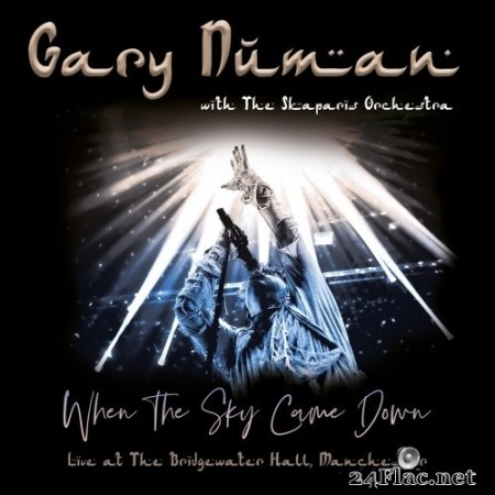 Gary Numan & The Skaparis Orchestra - When the Sky Came Down (Live at The Bridgewater Hall, Manchester) (2019) Hi-Res